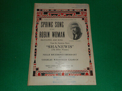 Spring Song of the Robin Woman 1918 Native American opera sheet music
