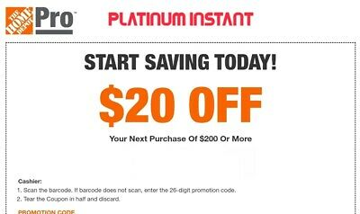 Home Depot $20 off $200 1COUPON-Instant-InStore Exp 8+ Days