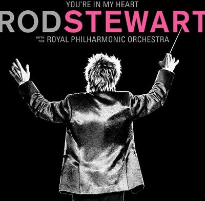 Rod Stewart - You're In My Heart - Royal Philharmonic Orchestra DELUXE 2CD NEW