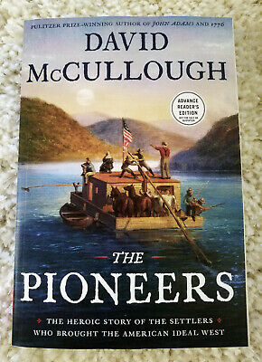 💥 THE PIONEERS by DAVID McCULLOUGH 💥 RARE ARC 9781501168680
