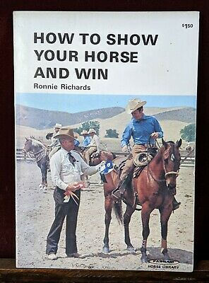 Vintage Book How to Show Your Horse and Win