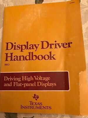 Vintage 1983 Manual Display Driver Handbook Texas Instruments