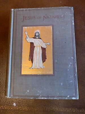 1895 Jesus of Nazareth passeth By Illustrated Gilt Edge