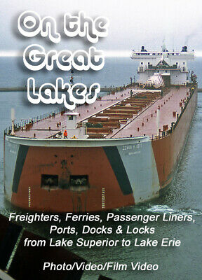 On the Great Lakes: Ships & Ports from Lake Superior to Lake Erie DVD & CD book