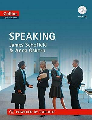 Business Speaking: B1-C2, Paperback  by James Schofield
