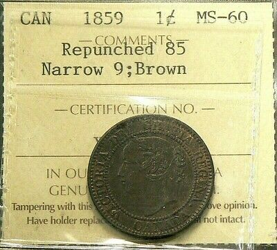 1859 Canada Large Cent ICCS MS 60 Repunched 85 Narrow 9 Brown #3321