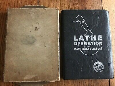 Manual of Lathe Operation and Machinists Tables Atlas & Threading Supplement