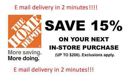 ONE -  Home Depot 15 percent OFF 1Coupon Save up to 200 In store only