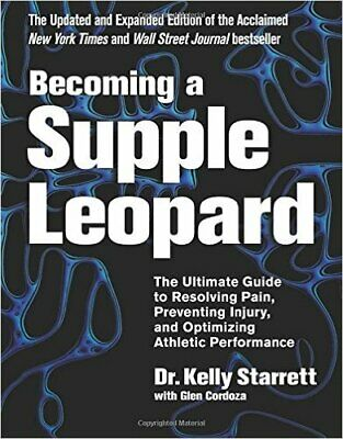 Becoming a Supple Leopard 2nd Edition: The Ultimate Guide... (P.D.F)