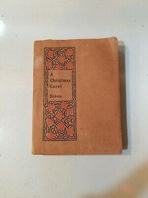 """Early 1900s """"A CHRISTMAS CAROL"""" by Charles Dickens,  Dodge Publishing"""