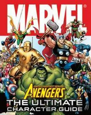 Marvel Avengers : The Ultimate Character Guide by Alan Cowsill and Dorling...