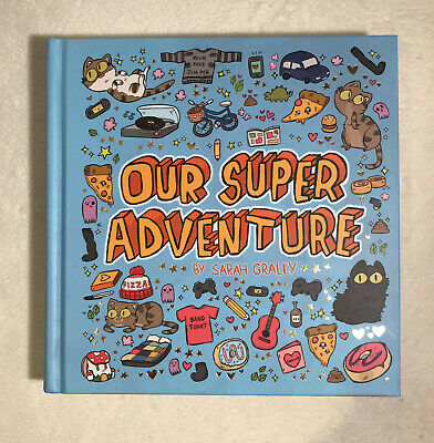 Our Super Adventure hardcover comic by Sarah Graley signed by the author