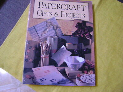 PAPERCRAFT GIFTS AND PROJECTS by Gillian Souter
