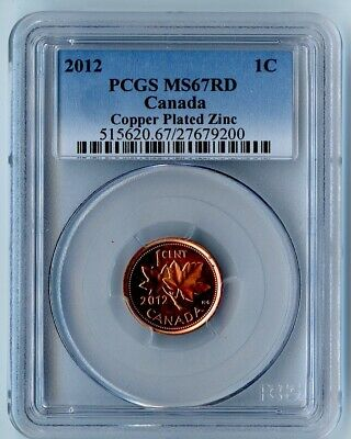 2012 Canada Pcgs Ms67 Rd Copper Plated Zinc Cent! Top Pop! None Higher By Pcgs!