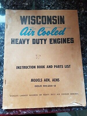 AEN AENS Wisconsin Air Cooled Heavy Duty Engines Instruction Book Parts List