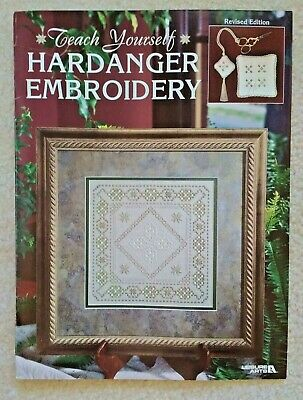 Teach Yourself Hardanger Embroidery Leisure Arts #3278 REVISED EDITION 2001