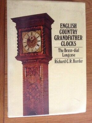 ENGLISH Country Grandfather Clocks 223 Page Hardback Book VGC