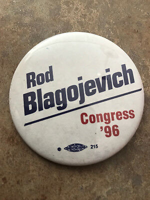 RARE Illinois Rod Blagojevich for Congress 1996 Button pinback