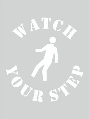 Safety Stencils -  WATCH YOUR STEP STENCIL