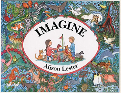 Imagine By Alison Lester Brand New Softcover