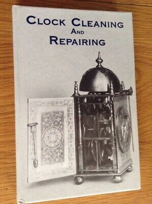 Clock Cleaning & Repairing 176 Page Hardback Book, Every Thing You Need To Know