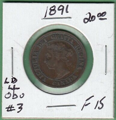 1891 Canadian One Large Cent - Obverse 3, LD/LL - F-15