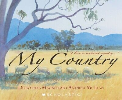 My Country By Dorothea Mackellar Brand New Soft Cover