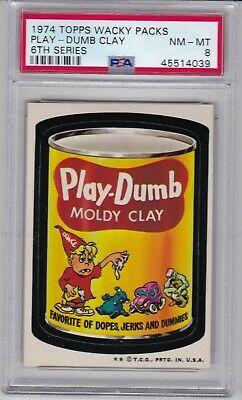 1974 Topps Wacky Packages PLAY DUMB CLAY PSA 8 NM/MT Series 6 Packs