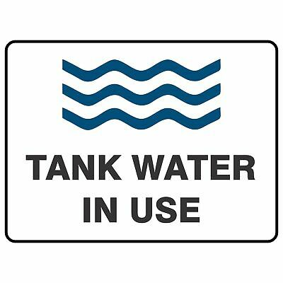 Miscellaneous Signs -  TANK WATER IN USE