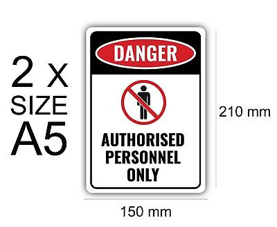 x2 A5 Authorized Personnel Self Adhesive Stickers Vinyl,Warning,Sign,Waterproof