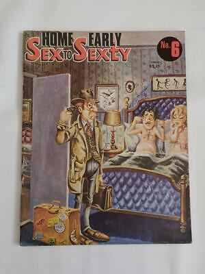 Sex to Sexty #6 ( Australia) Home Early 1973 - Adult Bawdy Cartoons /Humour