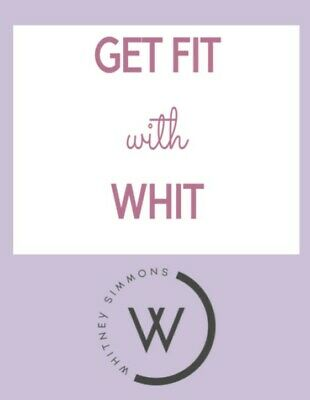 ✨ Whitney Simmons - Get Fit with Whit - PDF Fitness Guide ✨