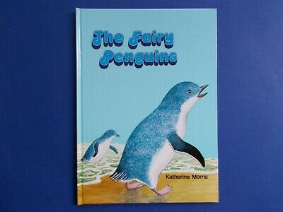 The Fairy Penguins - Katherine Morris - Lively Living Things Series