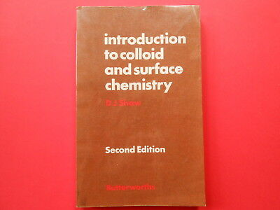 ## Introduction To Colloid And Surface Chemistry - D J Shaw - Second Edition