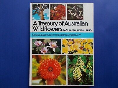## A Treasury Of Australian Wildflowers - Baglin - Mullins - Hurley