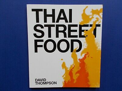 ## Thai Street Food - David Thompson **As New