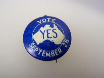 Vote 'Yes' September 28 pin back badge 1946 Social Services Referendum    3775