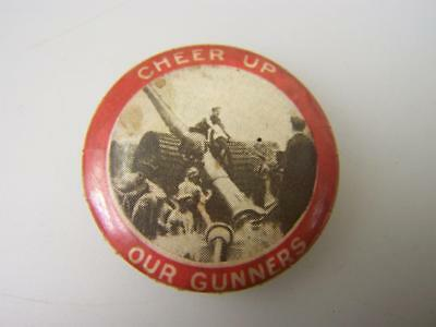 Pin back badge WW1 era 'Cheer up our Gunners'                                993