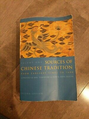 Sources of Chinese Tradition From The Earliest Times Vol. 1 : SECOND EDITION