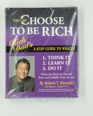 You can choose to be Rich Robert Kiyosaki 3 Step Guide to Wealth, Bundle deal