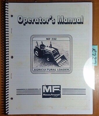 Massey Ferguson MF 232 Ag Loader for 35 135 235 230 235 240 245 250 1040 Manual