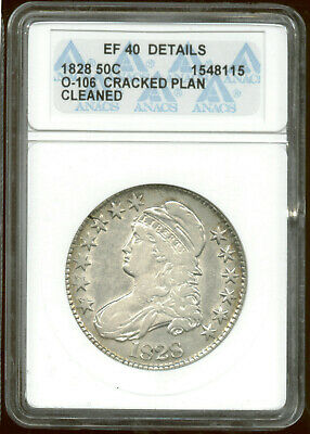 1828,ERROR (Crack Planchet),$271.95, O-107, 230Z5, ANACS EF-40,holder says 106