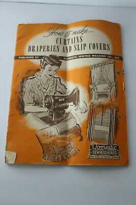 1949 DOMESTIC Sewing Machine Co ~ How to Make Curtains Draperies Slipcovers