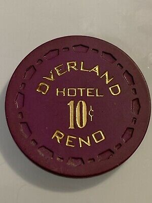 OVERLAND HOTEL $.10 Casino Chip Reno LAKE TAHOE Nevada 3.99 Shipping