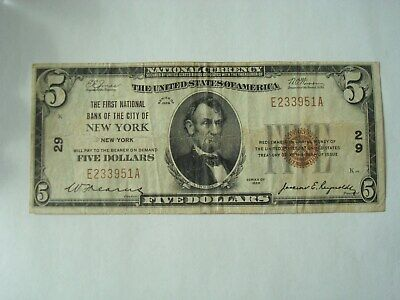 SERIES 1929 $5 Dollar National Currency FIRST NATIONAL BANK OF NEW YORK NEW YORK
