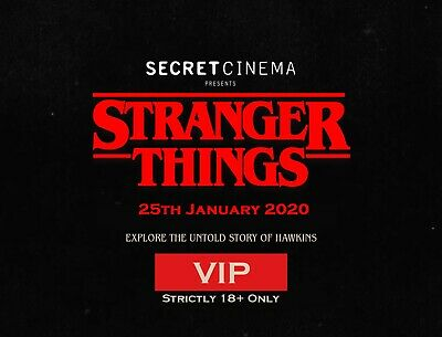 2 x VIP Stranger Things Secret Cinema Tickets For Saturday 25th January