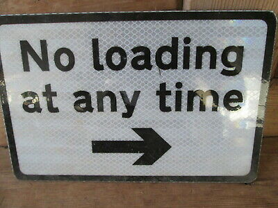 No loading at any time sign.road sign. traffic sign.