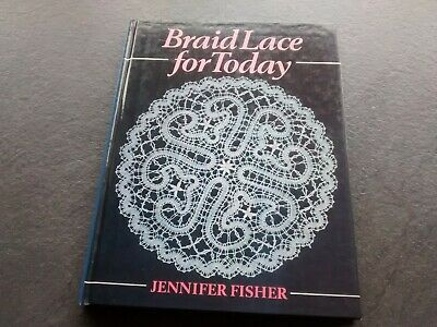Braid Lace For Today Book J. Fisher. Freepost