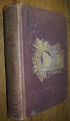 1897 Antique Darkness Daylight Book Nypd Ny New York City Police Civil War Gangs