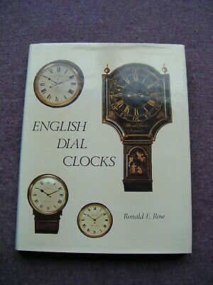 English dial Clocks. Ronald Rose.
